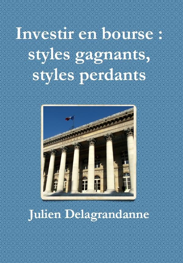 livre investir en bousre styles gagnantsn styles perdants - julien delagrandanne